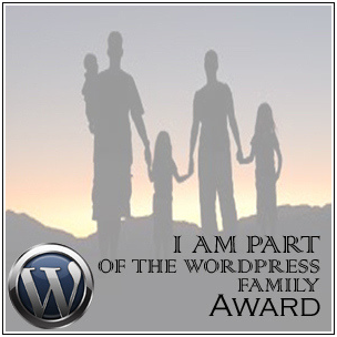 This blog was nominated for the I am Part of the WordPress Family Award